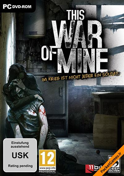 دانلود بازی جنگ من – This War of Mine برای کامپیوتر با لینک مستقیم